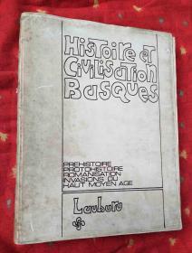 HISTOIRE ET CIVILISATION BASQUES【法文版大16开附图集,书脊脱胶】