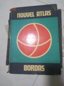 Nouvel Atlas Bordas【精装,书脊 外皮有破磨损(如图)】