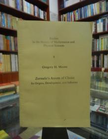 Zermelo's Axiom of Choice: Its Origins, Development, and Influence (Paperback) 选择公理的发生发展和影响】英文版