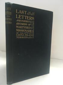 1901年英文/《中国内陆传教殉教士最后一封信》 内附一封通信原件/ Last Letters of the China Inland Mission Martyrs