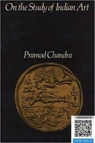 【包邮】1983年出版,作者Pramod Chandra (Author),On the Study of Indian Art,精装。