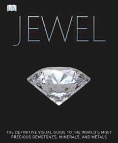 Jewel: A Celebration of Earths Treasures