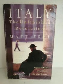 意大利:未完成的革命 Italy:The Unfinished Ervolution by Matt Frei (欧洲)英文原版书