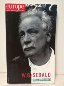 《欧洲文学月刊 》2013年5月号 Europe Revue Littéraire Mensuele :W. G. Sebald N°  1009, Mai 2013法文原版书