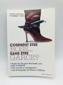 Comment ētre boss... sans ētre garce? 法文原版《怎么做老板……不被人讨厌的女老板?》