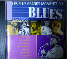 (进口原盘)LES PLUS GRANDS MOMENTS DU BLUES(蓝调音乐名家名作合辑,COLUMBIA唱片公司原版CD一张,品相近十品,已拆封)