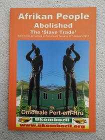 Afrikan People Abolished the Slave Trade