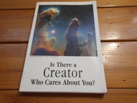 Is There a Creator Who Cares About You?(有一个关心你的造物主吗?)