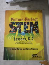 Picture-Perfect Lessons,K-2 Using Children's Books to lnspire STEM Learning