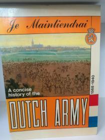 荷兰军队简史 A Concise History if the Dutch Army 1568-1940 (军事)英文原版书