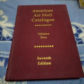 American Air Mail Catalogue(美国航空邮寄目录 第二卷   第七版)