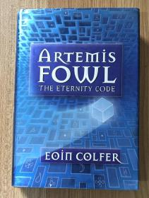 The Eternity Code (Artemis Fowl) Artemis Fowl: The Eternity Code 9780786819140