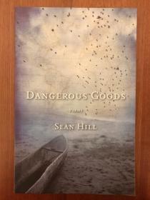 Dangerous Goods: Poems