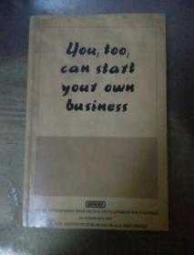 you too can stait your own business