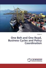 One Belt and One Road, Business Cycles and Policy Coordination(带塑封)