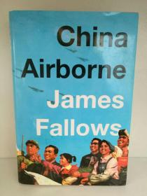 中国航空发展史 China Airborne by James Fallows (航空)英文原版书