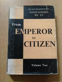 From EMPEROR to CITIZEN 从皇帝到公民(下册) 附购书发票一张