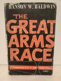 冷战时期的苏美军备竞赛The Great Arms:A Comparison of U. S. and Soviet Power by Hanson W. Baldwin (冷战研究)英文原版书