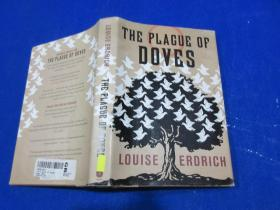 THE PLAGUE OF DOVES/LOUISE ERDRICH /printed and bound in the United States of America/first edition