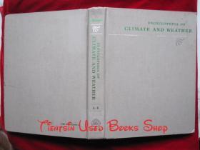Encyclopedia of Climate and Weather: Volume I(英语原版 精装本)气候与天气百科全书:第1卷