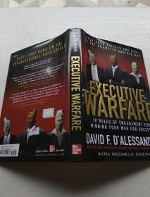 Executive Warfare: Pick Your Battles and Live to Get Promoted Another Day