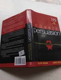 隐蔽说服:心理战术与获胜策略COVERT PERSUASION: PSYCHOLOGICAL TACTICS AND TRICKS TO WIN THE GAME