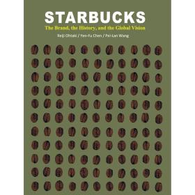 STARBUCKS- The Brand, the History, and the Global Vision