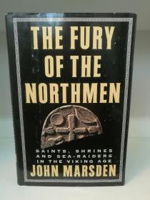 维京时代的圣徒、神殿和海盗:公元793-878 The Fury of the Northmen: Saints, Shrines and Sea-Raiders in the Viking Age Ad 793-878 by John Marsden (古代欧洲史)英文原版书