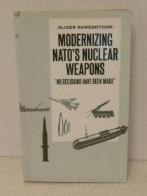 北约核武器现代化 Modernizing NATOs nuclear weapons: