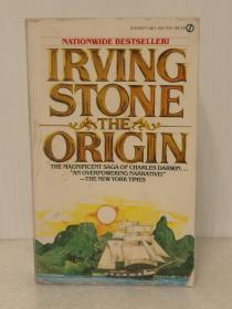 欧文·斯通  物种起源:达尔文的伟大发现The Origin:A Biographical Novel of Charles Darwin  by Irving Stone (A Signet  Book 1980年版) (美国文学/传记文学)英文原版书