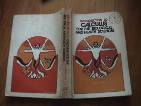 INTRODUCTION TO CALCULUS FOR THE BIOLOGICAL AND HEALTH SCIENCES
