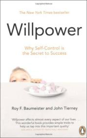 Willpower:Why Self-Control is the Secret of Success