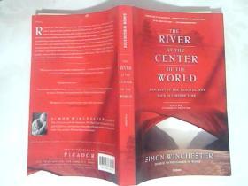 英文原版 The River at the Center of the World: A Journey Up the Yangtze, and Back in Chinese Time.Simon