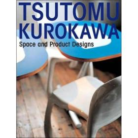 TSUTOMU KUROKAWA space and product designs