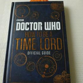Doctor Who: How to be a Time Lord