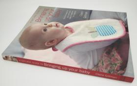 养育宝宝指南Natural Guide to Bringing Up Your Baby: The Kind Way for You and Your Baby (Newborn to 3 Years)