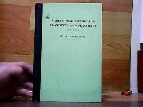 V ARIATIONAL METHODS IN ELASTICITY AND PLASTICITY[弹性和可塑性的研究方法]
