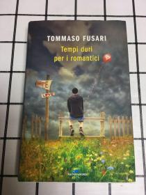 英语原版【TOMMASO FUSARI Tempi duri per i romantici】