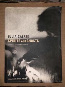 JULIA CALFEE SPIRITS AND GHOSTS 精装