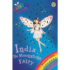 Rainbow Magic: The Jewel Fairies 22: India the Moonstone Fairy 彩虹仙子#22:宝石仙子