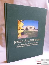 【乔斯林艺术博物馆藏欧美绘画和雕塑】大量艺术图录,1987年美国出版
