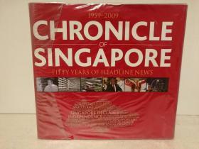 新加坡50年编年史:2270条新闻故事、1300幅新闻照片…… (附光盘) Chronicle of Singapore 1959-2009 Fifty Years of Headline News (亚洲史)英文原版书