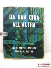1954年法文原版 布列松《中国摄影集》CARTIER-BRESSON/JEAN PAUL SARTRE DUN CHINE A LAUTRE
