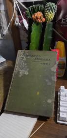 """ADVANCED ALGEBRA高等代数""""精装英文版1905年"""""""