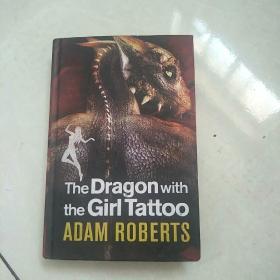 女孩纹身龙 The Dragon with the Girl Tattoo(Adam Roberts)