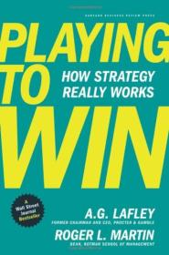 Playing to Win:How Strategy Really Works