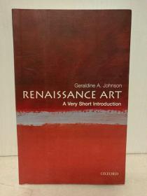 牛津大学简史系列:文艺复兴艺术简史 Renaissance Art : A Very Short Introduction by Geraldine A. Johnson (牛津历史系列)英文原版书