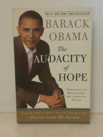奥巴马:无畏的希望 The Audacity of Hope: Thoughts on Reclaiming the American Dream by Barack Obama(Three Rivers Press 版)英文原版书