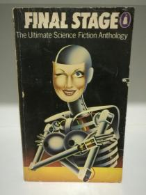 Final Stage:The Ultimate Science Fiction Anthology (科幻小说)英文原版书
