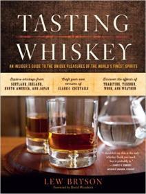 Tasting Whiskey  Explore and Appreciate the Uniq